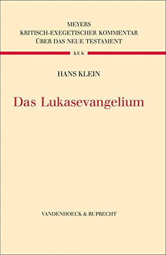 9783525515006: Das Lukasevangelium (Kritisch-exegetischer Kommentar uber das Neue Testament)