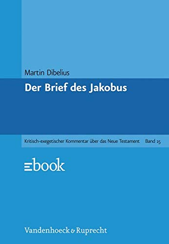 Der Brief des Jakobus: Martin Dibelius