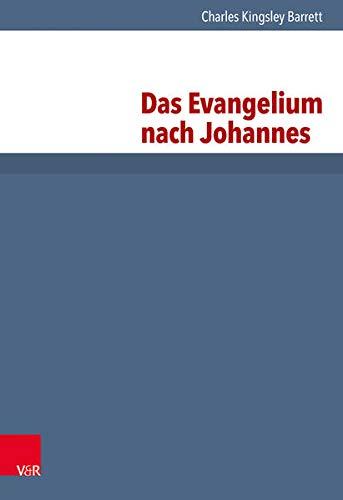 Das Evangelium nach Johannes: Charles Kinsgley Barrett
