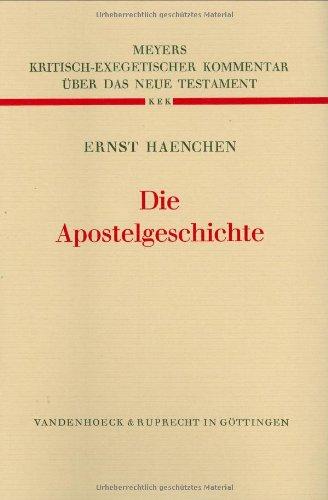 Die Apostelgeschichte: Ernst Haenchen