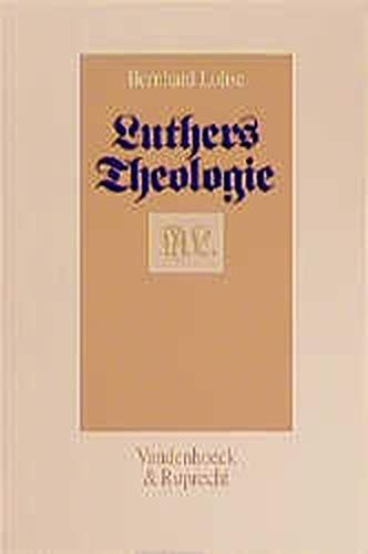 9783525521977: Luthers Theologie in ihrer historischen Entwicklung und in ihrem systematischen Zusammenhang