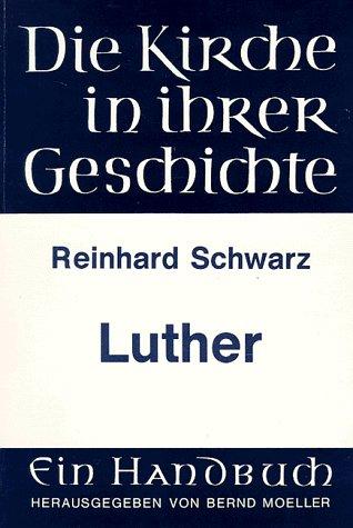 Luther: Schwarz, Reinhard