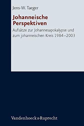 Johanneische Perspektiven: Jens W. Taeger