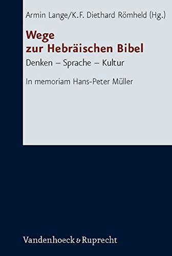 Wege zur Hebräischen Bibel: Armin Lange