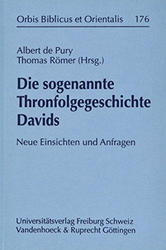 9783525533116: Die sogenannte Thronfolgegeschichte Davids: Neue Einsichten und Anfragen (Gottingen - Geschichte Einer Universitatsstadt)