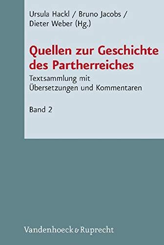 9783525533871: Quellen zur Geschichte des Partherreiches (Novum Testamentum et Orbis Antiquus/Studien zur Umwelt des Neuen Testaments (NTOA/StUNT))