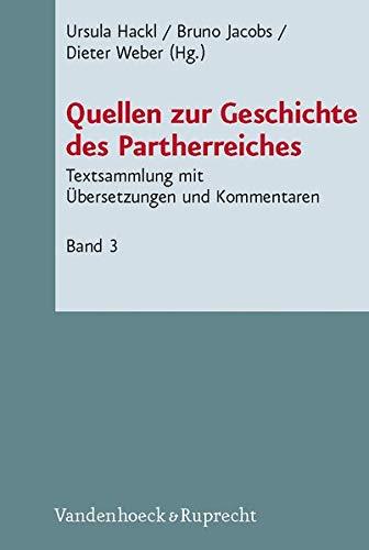 9783525533888: Quellen zur Geschichte des Partherreiches (Novum Testamentum et Orbis Antiquus/Studien zur Umwelt des Neuen Testaments (NTOA/StUNT))