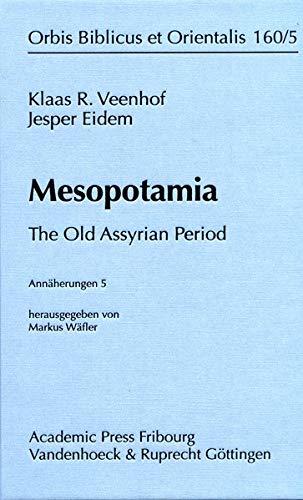 9783525534526: Mesopotamia: The Old Assyrian Period (Orbis Biblicus et Orientalis)