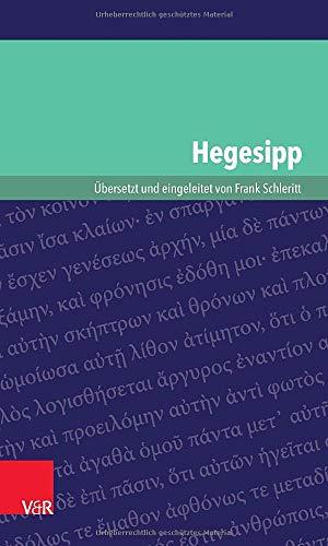Hegesipp (Kleine Bibliothek der antiken judischen und christlichen Literatur) (German Edition): ...