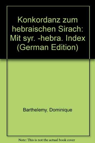9783525535363: Konkordanz zum hebraischen Sirach: Mit syr. -hebra. Index (German Edition)
