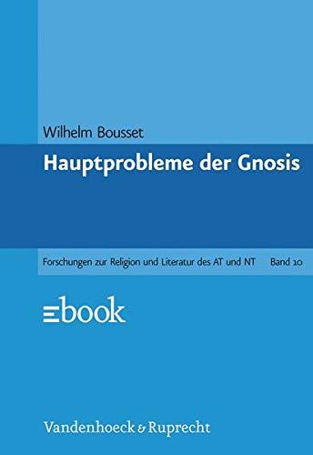 9783525535516: Hauptprobleme der Gnosis. Neudruck der 1. Auflage von 1907