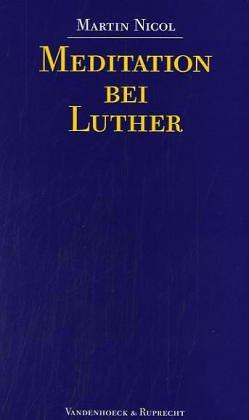 9783525535899: Meditation Bei Luther (Novum Testamentum/Studien Zur Umwelt Des Nt)
