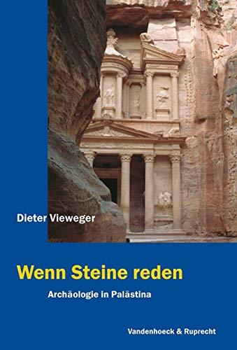 9783525536230: Wenn Steine reden: Archäologie in Palästina
