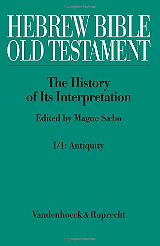 Hebrew Bible / Old Testament-The History From the Beginnings to the Middle Ages (Until 1300)