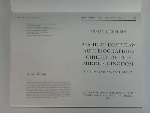 9783525537138: Ancient Egyptian Autobiographies Chiefly of the Middle Kingdom: A Study and an Anthology (Orbis Biblicus et Orientalis)