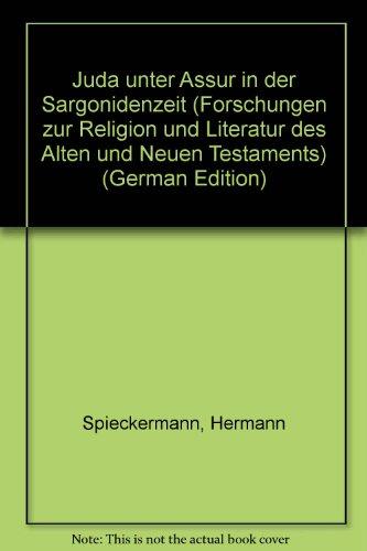 9783525538005: Juda unter Assur in der Sargonidenzeit (Forschungen zur Religion und Literatur des Alten und Neuen Testaments)