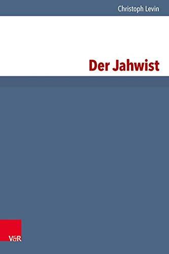 Der Jahwist: Christoph Levin