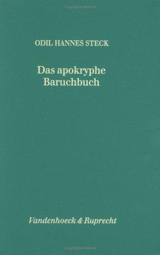 """Das Apokryphe Baruchbuch: Studien zu Rezeption und Konzentration """"kanonischer"""" ..."""