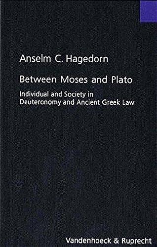 Between Moses and Plato: Individual and Society: Hagedorn, Anselm C.