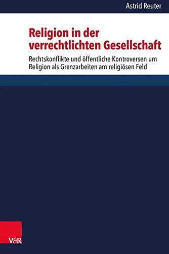 Religion in der verrechtlichten Gesellschaft: Astrid Reuter