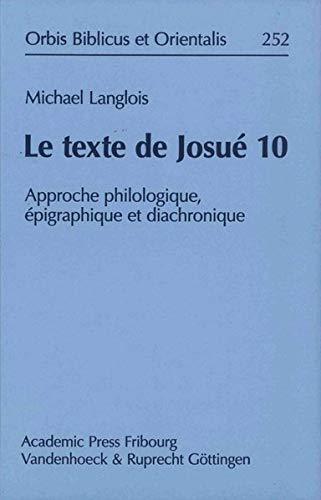 Le texte de Josué 10: Michael Langlois