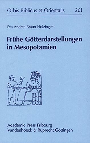 9783525543856: Fruhe Gotterdarstellungen in Mesopotamien (Orbis Biblicus Et Orientalis) (German Edition)