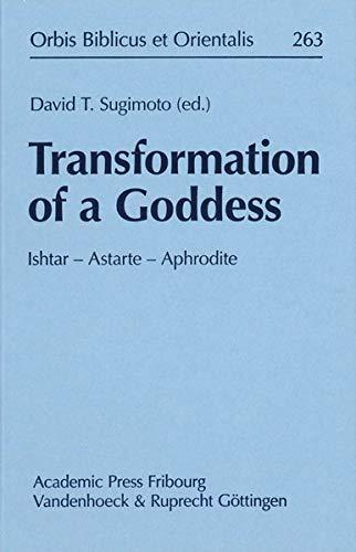 Transformation of a Goddess: Ishtar - Astarte - Aphrodite: David Sugimoto