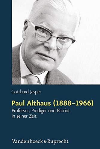 9783525550533: Paul Althaus (1888-1966): Professor, Prediger und Patriot in seiner Zeit (German Edition)