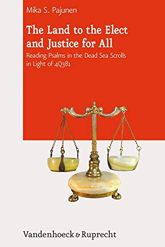 The Land to the Elect and Justice for All: Mika S. Pajunen