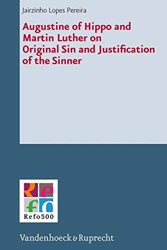 9783525550632: Augustine of Hippo and Martin Luther on Original Sin and Justification of the Sinner (Refo500 Academic Studies (R5as))
