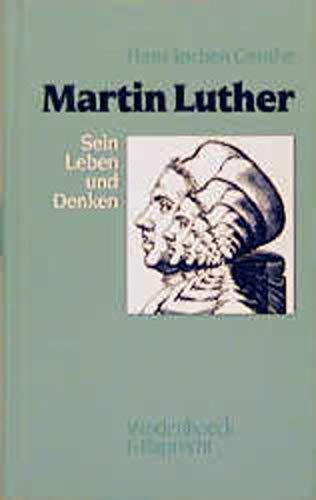 9783525554333: Martin Luther: Sein Leben und Denken