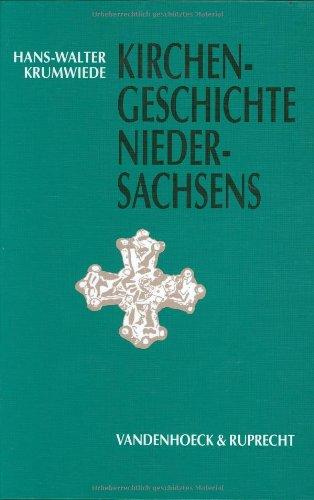 Kirchengeschichte Niedersachsens (Jahrbuch Fur Liturgik Und Hymnologie): Krumwiede, Hans-Walter