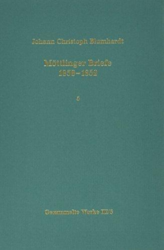 9783525556511: Mottlinger Briefe 1838-1852. Texte (BLUMHARDT, GESAMMELTE WERKE REIHE III: BRIEFE)