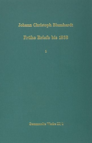 9783525556559: Fruhe Briefe bis 1838. Texte (BLUMHARDT, GESAMMELTE WERKE REIHE III: BRIEFE)
