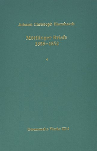 9783525556573: Mottlinger Briefe 1838-1852. Anmerkungen (BLUMHARDT, GESAMMELTE WERKE REIHE III: BRIEFE)