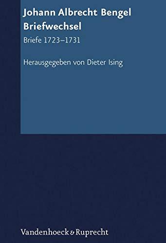 9783525558621: Johann Albrecht Bengel: Briefwechsel: Briefe 1723-1731 (Texte Zur Geschichte Des Pietismus) (German Edition)