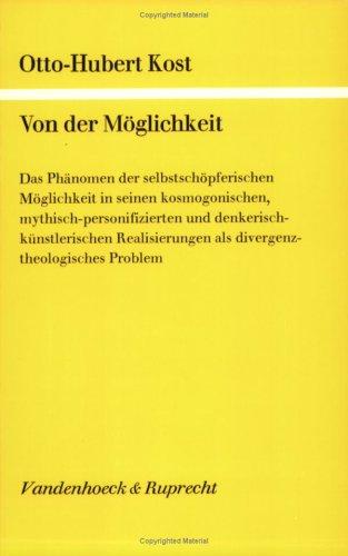 9783525561478: Von der Möglichkeit: Das Phänomen der selbstschöpferischen Möglichkeit in seinen kosmogonischen, mythisch-personifizierten und ... als divergenztheologisches Problem