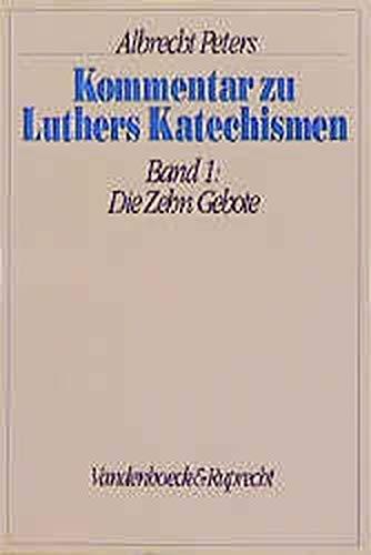 9783525561805: Kommentar zu Luthers Katechismen (German Edition)