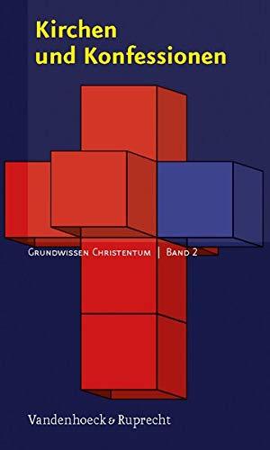 9783525568507: Kirchen und Konfessionen (Grundwissen Christentum)