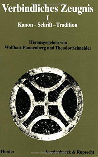 9783525569283: Verbindliches Zeugnis I. Kanon, Schrift, Tradition: Kanon - Schrift - Tradition (Abhandl.D.Akad.Der Wissensch. Phil.-Hist.Klasse 3.Folge)