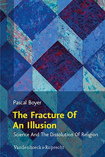 9783525569405: The Fracture of an Illusion: Science and the Dissolution of Religion. Frankfurt Templeton Lectures 2008