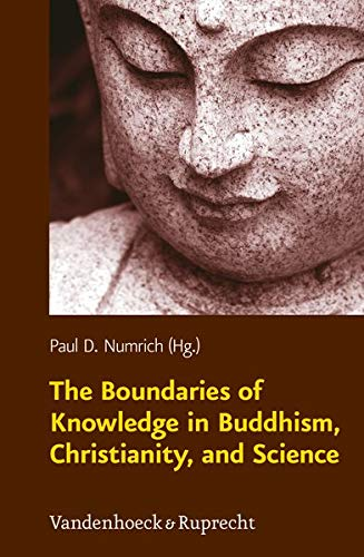 9783525569870: The Boundaries of Knowledge in Buddhism, Christianity, and Science (Religion, Theologie und Naturwissenschaft / Religion, Theology, and Natural Science (RThN))