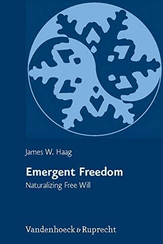 Emergent Freedom: James W. Haag
