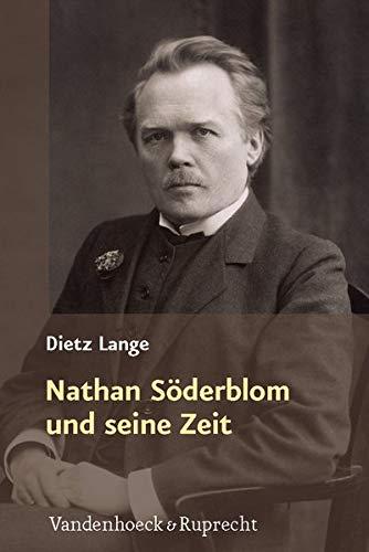 Nathan Söderblom und seine Zeit: Dietz Lange