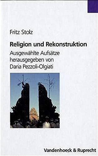 9783525581698: Religion und Rekonstruktion: Ausgewählte Aufsätze