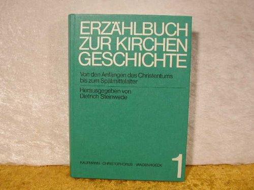 9783525612194: Erzählbuch zur Kirchengeschichte I.