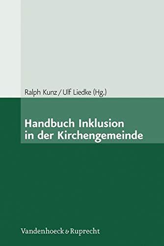 Handbuch Inklusion in der Kirchengemeinde: Ralph Kunz