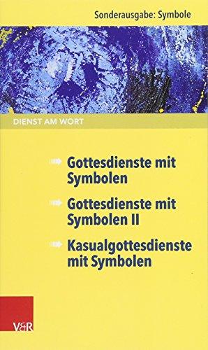 9783525630570: Dienst am Wort Sonderausgabe Symbole: Gottesdienste mit Symbolen / Gottesdienste mit Symbolen II / Kasualgottesdienste mit Symbolen