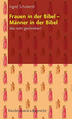 9783525632079: Frauen in Der Bibel - Manner in Der Bibel: Was Steht Geschrieben?