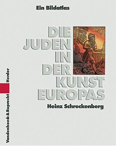 9783525633625: Die Juden in der Kunst Europas: Ein historischer Bildatlas